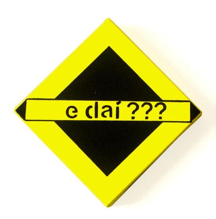Solange Escosteguy, 'E daí (And so)', 2020