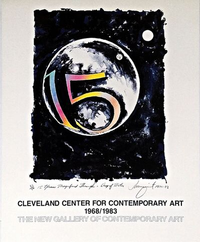 James Rosenquist, 'Fifteen Years Magnified through a Drop of Water: Cleveland Center for Contemporary Art 15 Year Anniversary', 1968-1983