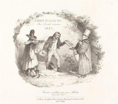 Nicolas-Toussaint Charlet, 'Débit d'Albums avec Procédés nouveaux (New Methods for the Sale of Lithograph Albums)', 1827