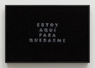 Nery Gabriel Lemus, 'Estoy Aqui Para Quedarme', 2018