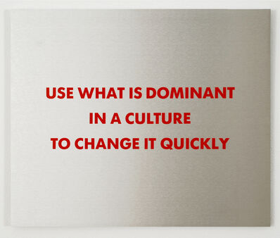 Jenny Holzer, 'Selection from the Survival Series: Use What Is Dominant...', 1983-1985