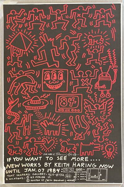 Keith Haring, 'If You Want to See More...New Works by Keith Haring, Now Until Jan. 07, 1984, Tony Shafrazi Exhibition Announcement', 1984