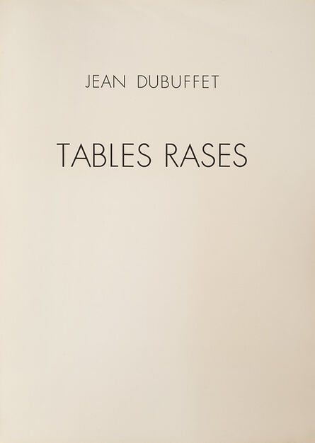 Jean Dubuffet, 'Tables Rases', 1962