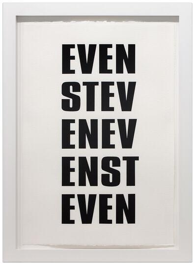 Kay Rosen, 'EVEN STEVEN', 2015-2016