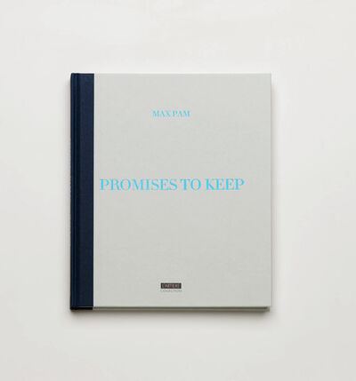 Max Pam, 'Promises to Keep', 2016