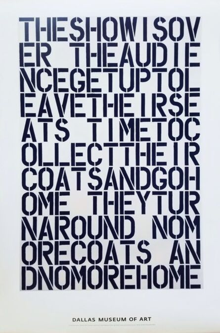 Christopher Wool, 'Dallas Museum of Art (The Show is Over...)', 2000