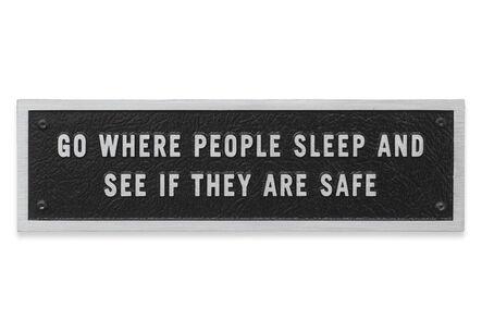 Jenny Holzer, 'Go where people sleep …, Text: Survival (1983-85)', 1984