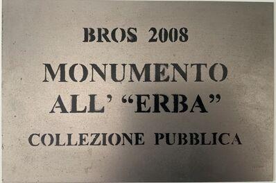 """Bros Daniele Nicolosi, 'Monumento all' """"Erba"""" (collezione pubblica)', 2008"""