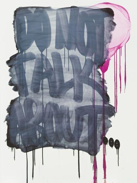 Thierry Furger, 'GRAFFITI QUOTE NO. 4', 2015