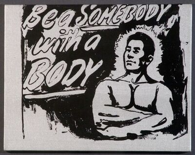 Andy Warhol, ' Be A Somebody With A Body', 1985