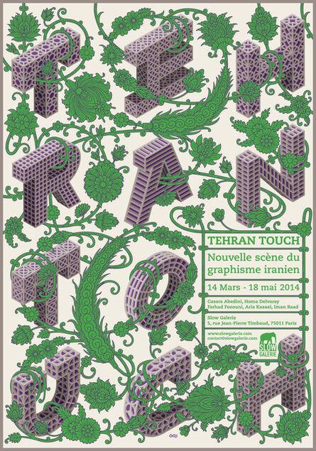 Homa Delvaray, 'Tehran Touch, Iranian Graphic Design New Scene', 2014