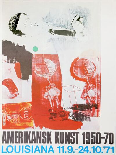 Robert Rauschenberg, 'Amerikansk Kunst Louisiana Museum Exhibition', 1971