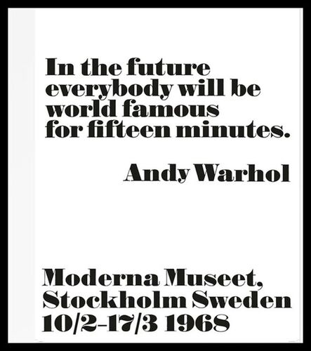 Andy Warhol, 'In the Future, Everybody Will Be World Famous for Fifteen Minutes, 1968', 2008