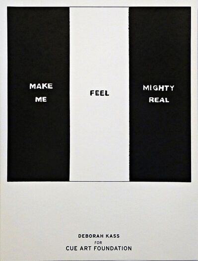 Deborah Kass, 'Make Me Feel Mighty Real', 2011