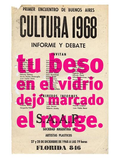 Roberto Jacoby, 'TU BESO EN EL VIDRIO - 68 el culo te abrocho', 2008