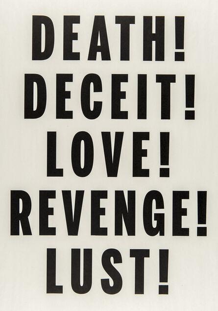 Janice Kerbel, 'Love, Lust, Deceit, Revenge, Death', 2014
