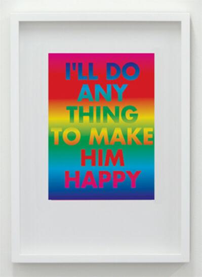 David McDiarmid, 'I'll Do Any Thing To Make Him Happy', 1994 / 2012