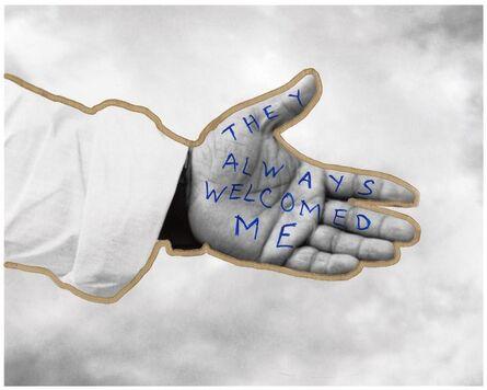 Jim Goldberg, 'They Always Welcomed Me', 2003