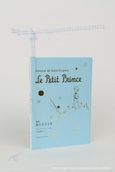 "Takahiro Iwasaki, 'Tectonic Model (Antoine de Saint Exupéry's ""Le Petit Prince"")', 2016"