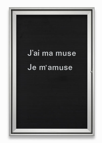 Bethan Huws, 'Untitled (J'ai ma muse...)', 2013