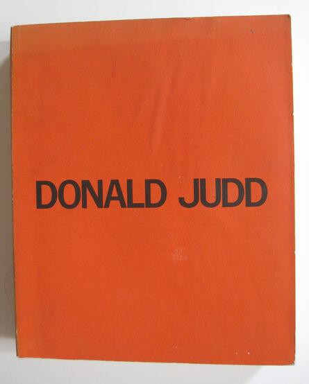 Donald Judd, 'Donald Judd: A Catalogue Raisonné of the Exhibition / Catalogue Raisonné of Paintings, Objects, and Wood-Blocks 1960-1974'