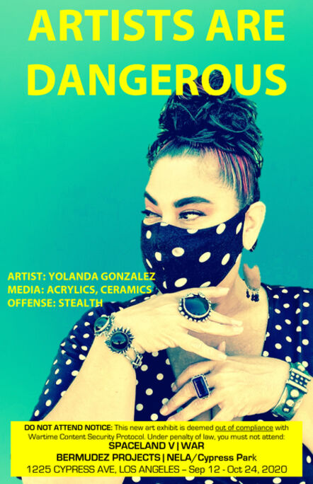 John S. Rabe, 'Artists are Dangerous! (Yolanda Gonzalez)', 2020