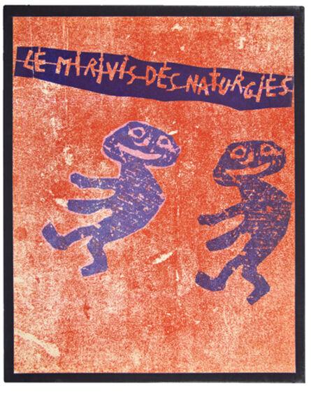 Jean Dubuffet, 'Le Mirivis des Naturgies', Paris: Alexandré Loewy-1963.