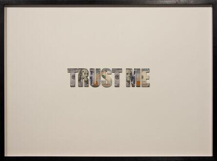 Ruby Anemic, 'Trust Me', 2017