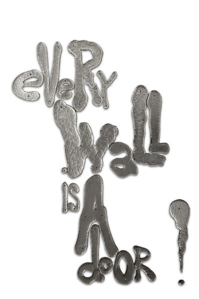 Rob Wynne, 'Every Wall Is A Door!', 2017