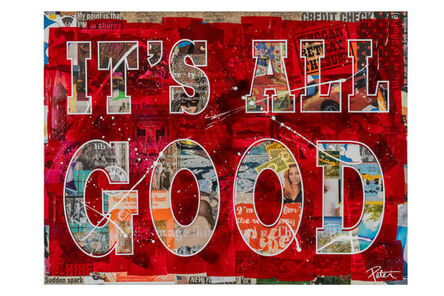 Peter Tunney, 'IT'S ALL GOOD', 2020