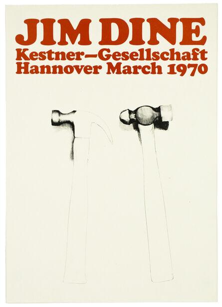 Jim Dine, 'Kestner Gesellschaft 1970 (Hammers 1970)', 1970