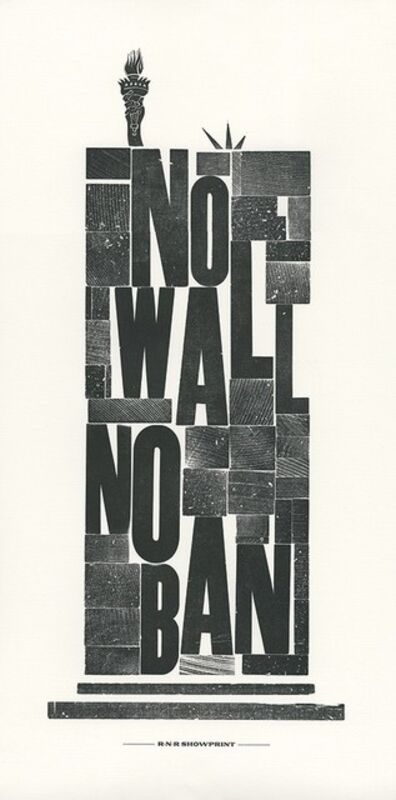 Ivanete Blanco, 'No Wall No Ban', 2017
