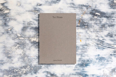 James Newton, 'To/From (iv)', 2019