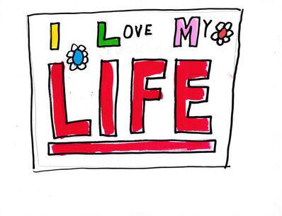 Jim Torok, 'Love My Life', 2016
