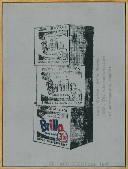 """Richard Pettibone, 'Andy Warhol, """"Brillo Boxes"""", 1963; The rote reproduction of pre-existing images', 1965"""