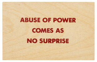 Jenny Holzer, 'Truisms [Abuse of Power Comes as no Surprise]', After 1994