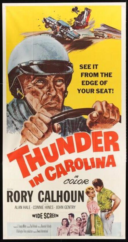 Anon, 'THUNDER IN CAROLINA Three Sheet Two Panel '60 Rory Calhoun, artwork of the World Series of stock car racing!', 1960