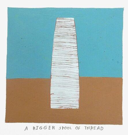 Kristin Texeira, 'a bigger spool of thread', 2017