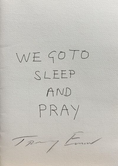 Tracey Emin, 'We Go to Sleep and Pray ', 2012