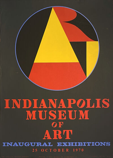 Robert Indiana, 'Indianapolis Museum of Art, Inaugural Exhibitions 25 October 1970', 1970