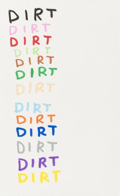 David Shrigley, 'Dirt', 2007