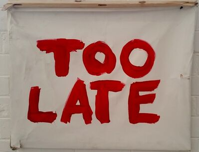 Thierry Geoffroy /COLONEL, 'Too Late', 2016