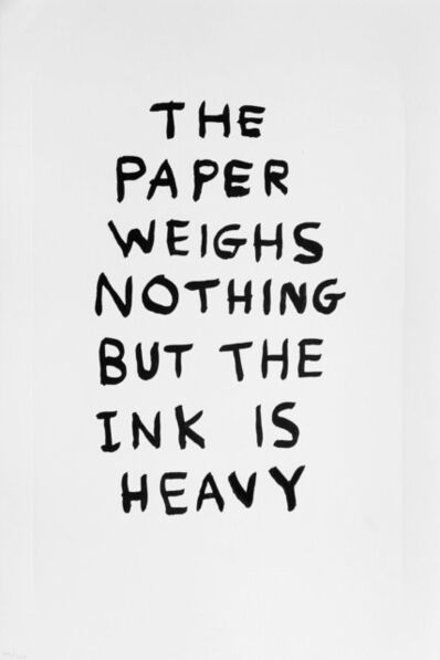 David Shrigley, 'The Paper Weighs Nothing', 2014