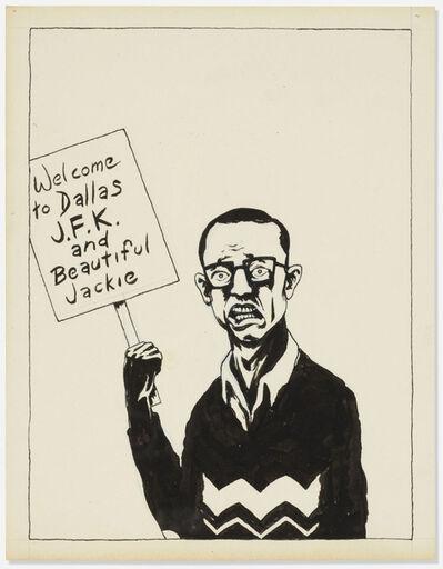 Raymond Pettibon, 'Untitled (Welcome to Dallas)', 1982