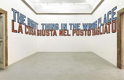 Lawrence Weiner, 'The right thing in the wrong place ', 2016
