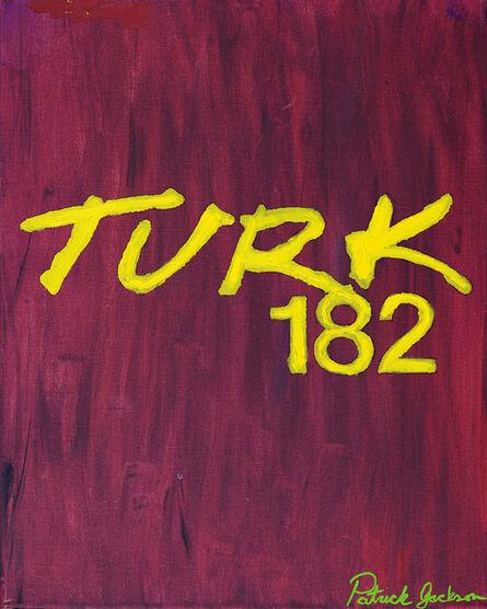 Patrick Jackson, 'Turk 182', 2019