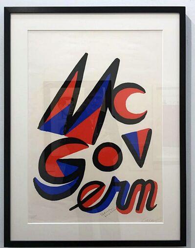 Alexander Calder, 'McGovern for McGovernment (Signed by BOTH Alexander Calder and George McGovern)', 1972