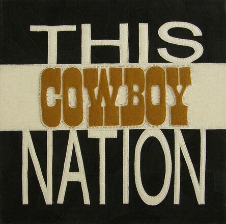Diana Guerrero-Macia, 'This Cowboy Nation', 2002