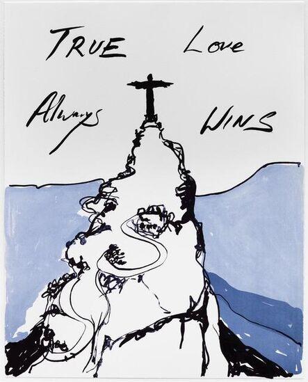 Tracey Emin, 'True Love Always Wins ', 2016
