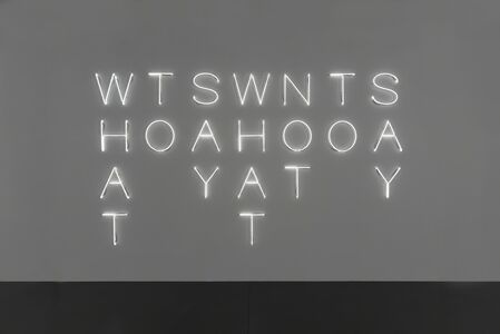 Maurizio Nannucci, 'WHAT TO SAY WHAT NOT TO SAY', 2015